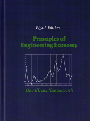 PRINCIPLES OF ENGINEERING ECONOMY